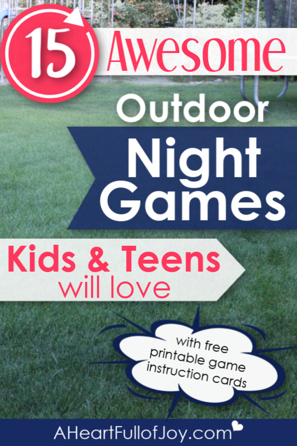 Great Outdoor Night Games for Kids & Teens