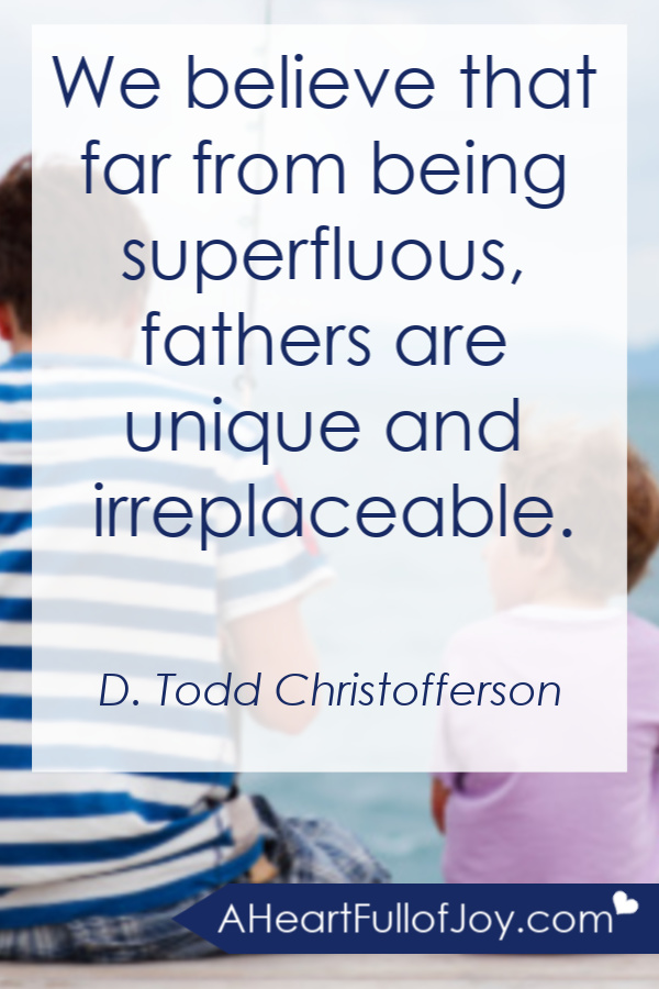 Fathers are irreplaceable