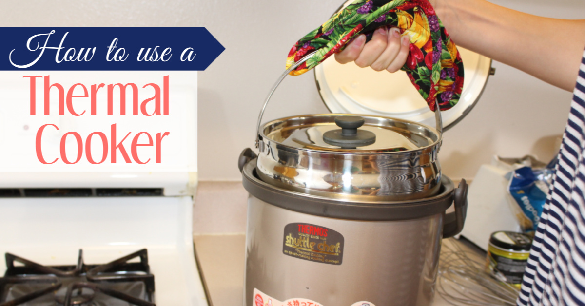 How to Use a Thermal Cooker