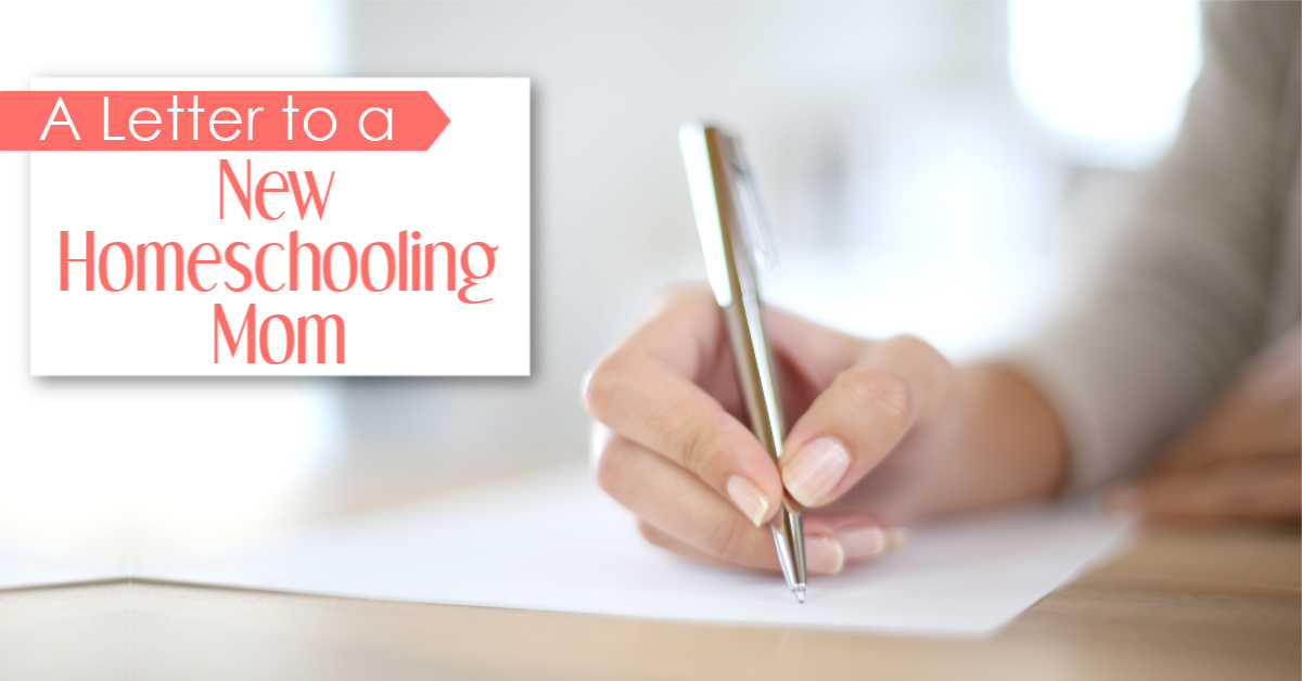 Letter to a New Homeschooling Mom