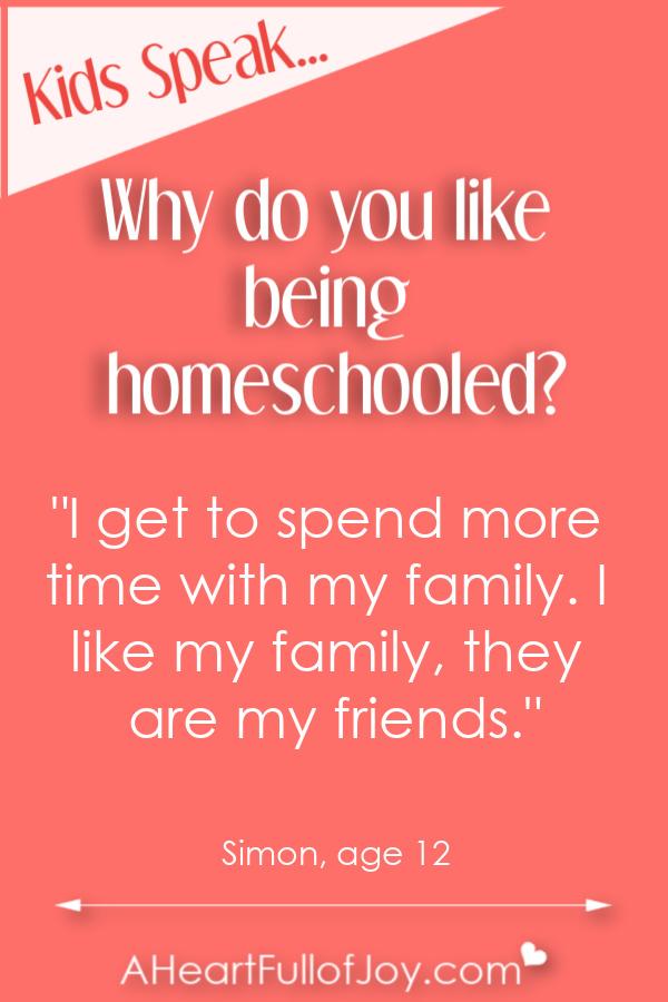 Hear the reasons why kids like being homeschooled.
