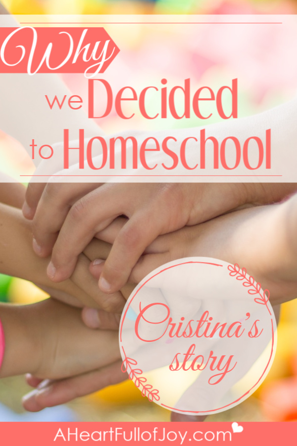 Why we decided to homeschool Cristina's story