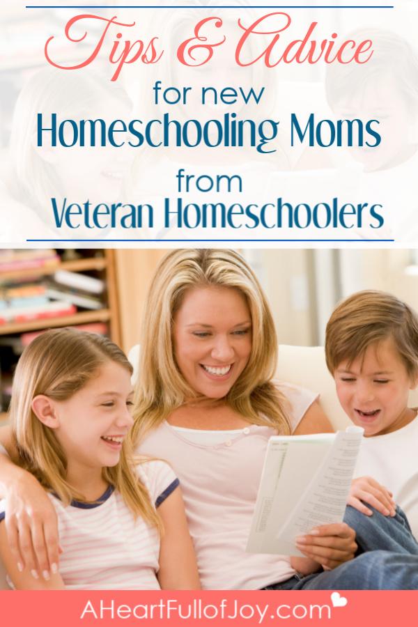 tips & advice for new homeschooling moms from veteran homeschoolers