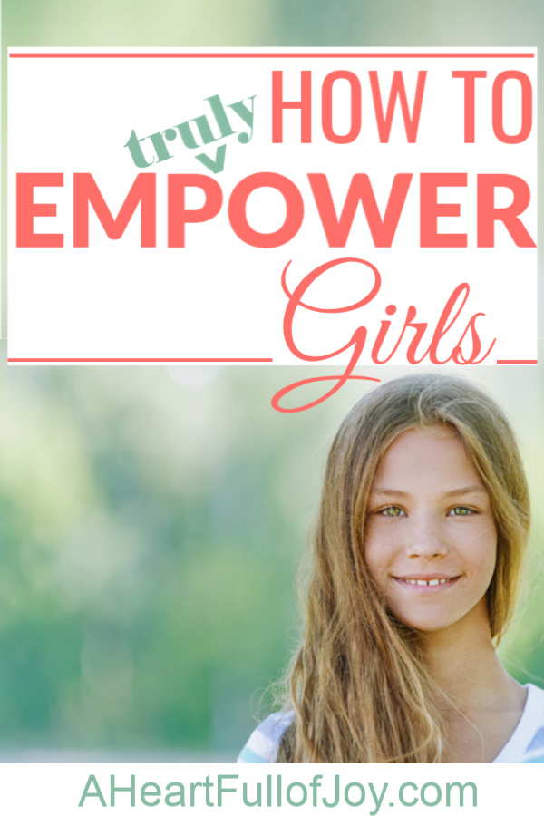 how to truly empower girls