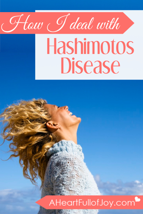 How I Deal With Hashimotos Disease