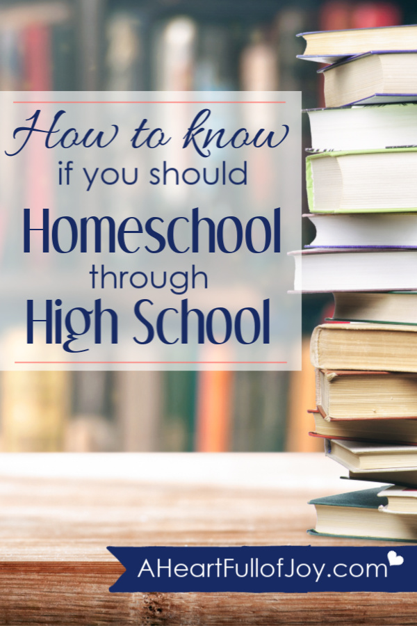 how to know if you should homeschool through high school