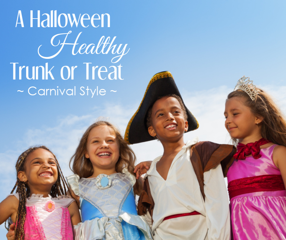 A Healthy Halloween Trunk or Treat Carnival Style
